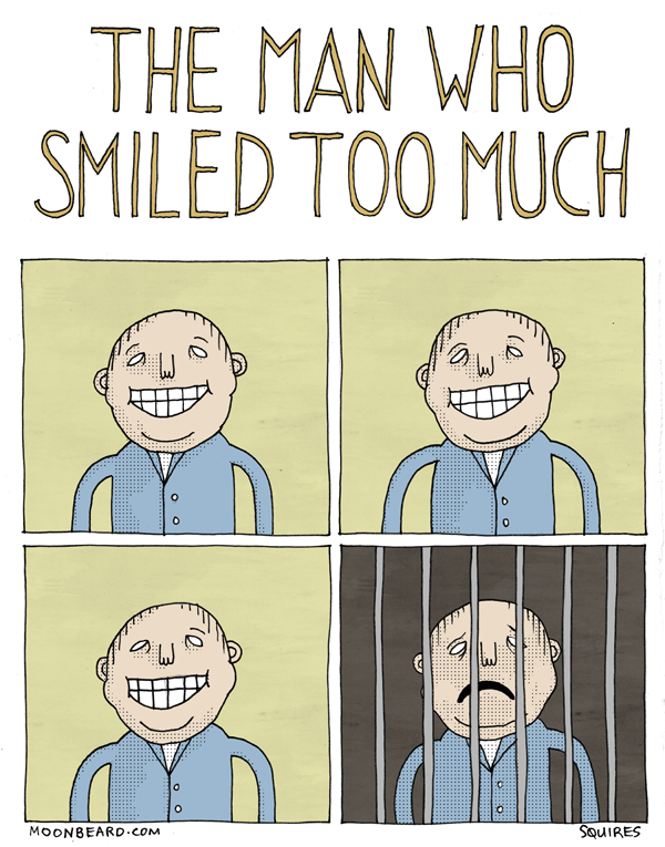 The Man Who Smiled Too Much