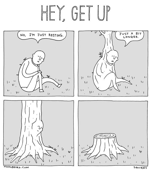 hey, get up